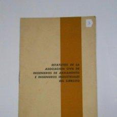 Militaria: ESTATUTOS DE LA ASOCIACION CIVIL DE INGENIEROS DE ARMAMENTO E INDUSTRIALES DEL EJERCITO. 1967 TDKP11. Lote 57057187