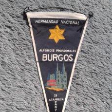 Militaria: BANDERIN HERMANDAD NACIONAL ALFERECES PROVISIONALES PRIMERA ASAMBLEA PROVINCIAL BURGOS. Lote 57514221