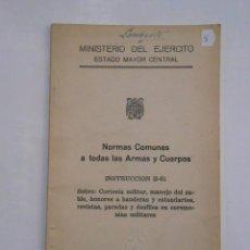 Militaria: NORMAS COMUNES A TODAS LAS ARMAS Y CUERPOS. INSTRUCCION E-51. MADRID 1954. TDK147. Lote 57568888