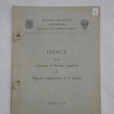 Militaria: INDICE DE LA COLECCION DE NORMAS ESPAÑOLAS DE OBLIGADO CUMPLIMIENTO EN EL EJERCITO 1959. TDK147. Lote 57570694