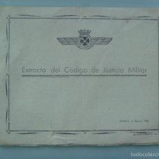 Militaria: AVIACION : EXTRACTO DEL CODIGO DE JUSTICIA MILITAR . SEVILLA, 1960. Lote 57652329