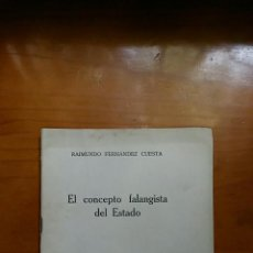 Militaria: EL CONCEPTO FALANGISTA DEL ESTADO. RAIMUNDO FERNANDEZ CUESTA. INST. ESTUDIOS POLITICOS 1944. Lote 57812416