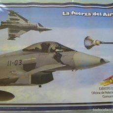Militaria: AVIACION , EJERCITO DEL AIRE : POSTER CON AVION DE LA FUERZA AEREA ESPAÑOLA .48 X 66 CM. Lote 57822731