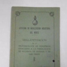 Militaria: JEFATURA DE MOVILIZACION INDUSTRIAL DEL NORTE. REGLAMENTACION DE LA MILITARIZACION INDUSTRIAS TDK48. Lote 58145850