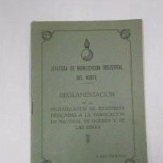Militaria: JEFATURA DE MOVILIZACION INDUSTRIAL DEL NORTE. REGLAMENTACION DE LA MILITARIZACION INDUSTRIAS TDK48. Lote 58145967