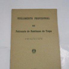 Militaria: REGLAMENTO DEL PATRONATO DE HUERFANOS DE TROPA. 8 DE FEBRERO DE 1946. MADRID. TDK48. Lote 58152727