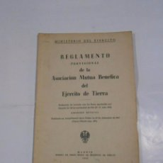 Militaria: REGLAMENTO PROVISIONAL DE LA ASOCIACION MUTUA BENEFICA DEL EJERCITO DE TIERRA MADRID 1962. TDK48. Lote 58152756