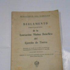 Militaria: REGLAMENTO PROVISIONAL DE LA ASOCIACION MUTUA BENEFICA DEL EJERCITO DE TIERRA MADRID 1962. TDK48. Lote 58152779