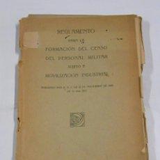 Militaria: REGLAMENTO PARA FORMACION DEL CENSO DEL PERSONAL MILITAR SUJETO A MOVILIZACION INDUSTRIAL 1929 TDK48. Lote 58152818
