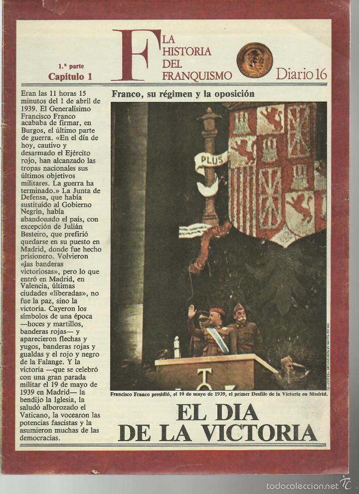 HISTORIA DEL FRANQUISMO 1ª PARTE COMPLETA 26 CAPITULOS PARA ENCUADERNAR CON TAPAS DEL DIARIO 16 VER (Militar - Propaganda y Documentos)