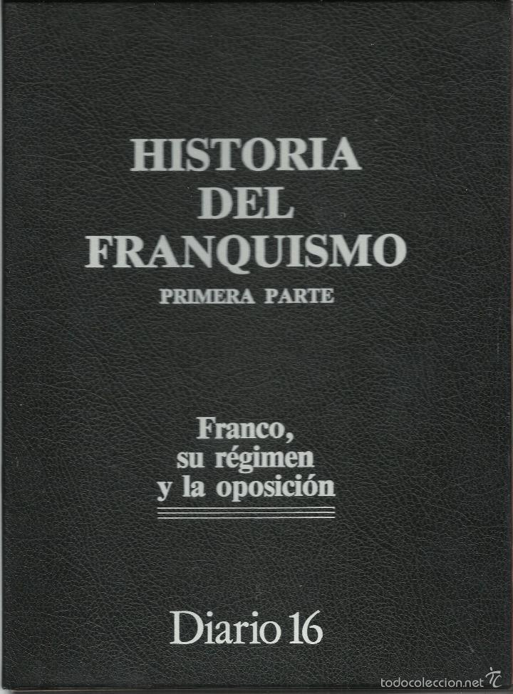 Militaria: HISTORIA DEL FRANQUISMO 1ª PARTE COMPLETA 26 CAPITULOS PARA ENCUADERNAR CON TAPAS DEL DIARIO 16 VER - Foto 2 - 58273875