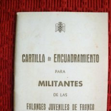 Militaria: CARTILLA DE ENCUADRAMIENTO PARA MILITANTES DE LA FALANGES JUVENILES DE FRANCO, GRANADA. . Lote 60299155