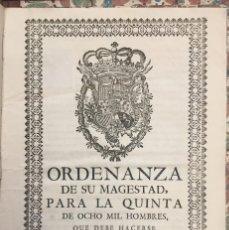 Militaria: ORDENANZA DE SU MAGESTAD PARA LA QUINTA DE OCHO MIL HOMBRES. 1762. Lote 60327823