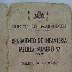 Militaria: EJERCITO DE MARRUECOS : RGTO. INFANTERIA MELILLA Nº 52 . 1950 . CARNET IDENTIDAD. Lote 62418628