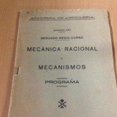Militaria: ACADÈMIA DE ARTILLERIA MECÀNICA RACIONAL Y MECANISMOS PROGRAMA MILITAR SEGOVIA. Lote 63953443