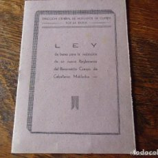 Militaria: DIRECCIÓN GENERAL DE MUTILADOS DE GUERRA POR LA PATRIA, LEY DE BASES PARA UN NUEVO REGLAMENTO . MADR. Lote 64845939
