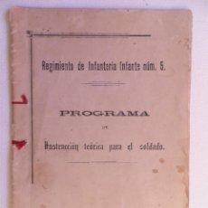 Militaria: REGIMIENTO DE INFANTERIA INFANTE NÚM. 5. PROGRAMA DE INSTRUCCIÓN TEÓRICA DEL SOLDADO .1904. Lote 66318310