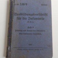 Militaria: INFANTERIE. LIBRO ORIGINAL DE LA SEGUNDA GUERRA MUNDIAL. 1940. Lote 67384597