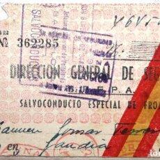 Militaria: SALVOCONDUCTO ESPECIAL DE FRONTERAS CON SELLO DE LA JEFATURA SUPERIOR DE POLICIA DE BARCELONA. Lote 71706755