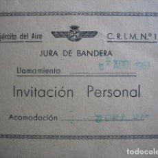 Militaria: INVITACIÓN PERSONAL JURA DE BANDERA. EJÉRCITO DEL AIRE 1967. Lote 73561479