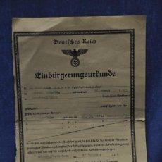 Militaria: ALEMANIA III REICH. EINBÜRGERUNGSURKUNDE. CERTIFICADO DE CIUDADANÍA. FIRMADO REICHSFÜHER SS.. Lote 74699167