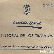 Militaria: R16 -CARTILLA SERVICIO SOCIAL, FALANGE ESPAÑOLA JONS, MADRID 1942. Lote 77087281