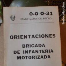 Militaria: ESTADO MAYOR EJERCITO ORIENTACIONES BRIGADA INFANT. MOTORIZADA. Lote 78433877