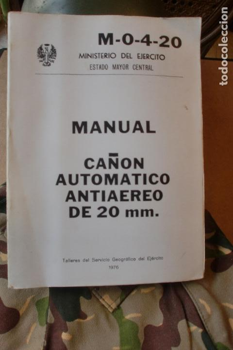 MINISTERIO EJERCITO MANUAL CAÑON AUTOMATICO ANTIAEREO DE 20 MM (Militar - Propaganda y Documentos)
