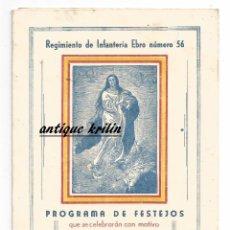 Militaria: TARRAGONA .- REGIMIENTO INFANTERIA EBRO 56 .- PROGRAMA FESTEJOS 1948 . Lote 80179081