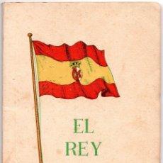 Militaria: LIBRILLO EL REY - EL REY DON JUAN III. Lote 80859543