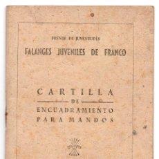 Militaria: CARTILLA DE ENCUADRAMIENTO PARA MANDOS - JEFES DE ESCUADRA - FALANGES JUVENILES DE FRANCO - FRENTE. Lote 80861559