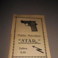 Militaria: DIPTICO, FOLLETO PUBLICITARIO, PISTOLA AUTOMATICA, STAR, CALIBRE 6,35 Y 7,65, 21 X 27 CM. Lote 80895939