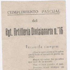 Militaria: CUMPLIMIENTO PASCUAL. REGIMIENTO ARTILLERÍA DIVISIONARIA Nº16. GRANADA 1943. VIRGEN DE LAS ANGUSTIAS. Lote 80997752