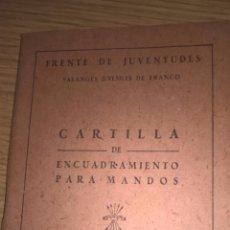 Militaria: FRENTE DE JUVENTUDES. CARTILLA DE ENCUADRAMIENTO PARA MANDOS. JEFE DE ESCUADRA. Lote 82337240