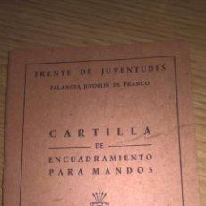 Militaria: FRENTE DE JUVENTUDES. CARTILLA DE ENCUADRAMIENTO PARA MANDOS. JEFE DE CENTURIA. Lote 82337348