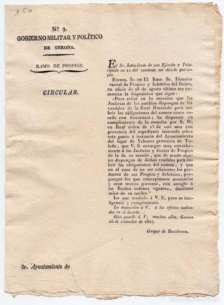 CIRCULAR. GOBIERNO MILITAR Y POLÍTICO DE GERONA. CREACIÓN DE NUEVOS IMPUESTOS. 1827 (Militar - Propaganda y Documentos)
