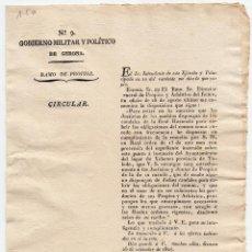 Militaria: CIRCULAR. GOBIERNO MILITAR Y POLÍTICO DE GERONA. CREACIÓN DE NUEVOS IMPUESTOS. 1827. Lote 82569720