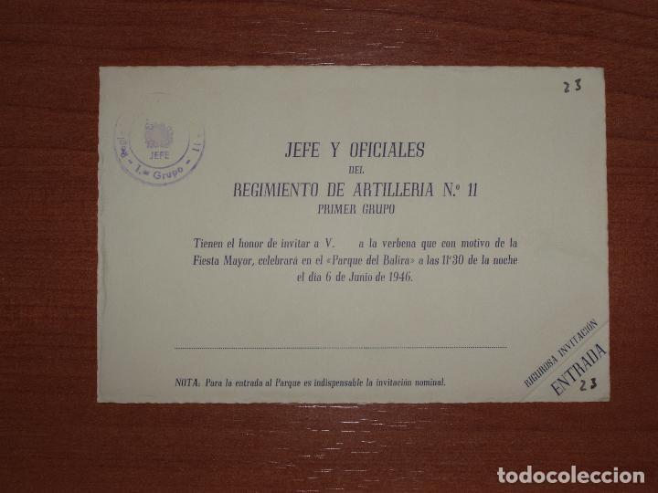 ENTRADA-INVITACIÓN JEFE Y OFICIALES REGIMIENTO ARTILLERIA Nº11. FIESTA MAYOR PARQUE DE BALIRA. 1946 (Militar - Propaganda y Documentos)