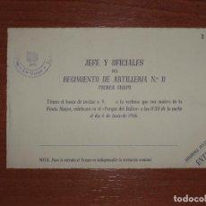 Militaria: ENTRADA-INVITACIÓN JEFE Y OFICIALES REGIMIENTO ARTILLERIA Nº11. FIESTA MAYOR PARQUE DE BALIRA. 1946. Lote 82833516