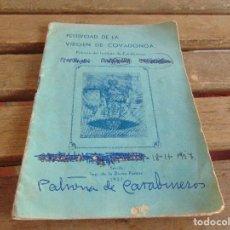 Militaria: FESTIVIDAD VIRGEN DE COVADONGA SEVILLA 1937 PATRONA DE CARABINEROS ESCRITOS. Lote 83283164