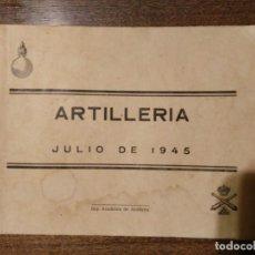 Militaria: ESCALAFÓN DE ARTILLERÍA JULIO 1945. Lote 84530524