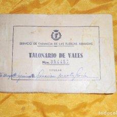 Militaria: TALONARIO DE VALES. SERVICIO DE FARMACIA DE LAS FUERZAS ARMADAS. TIMBRADO DE 5 PESETAS. 1967. Lote 84741076