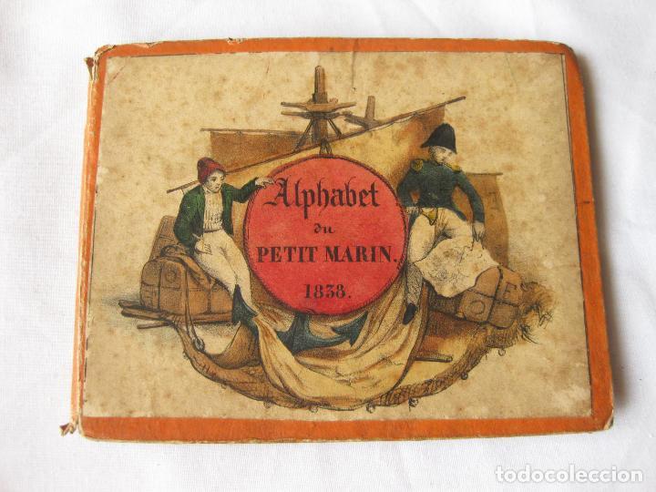 ANTIGUO ALFABETO CON ESCENAS NAVALES DE BARCOS. ALPHABET DU PETIT MARIN. 1838 (Militar - Propaganda y Documentos)