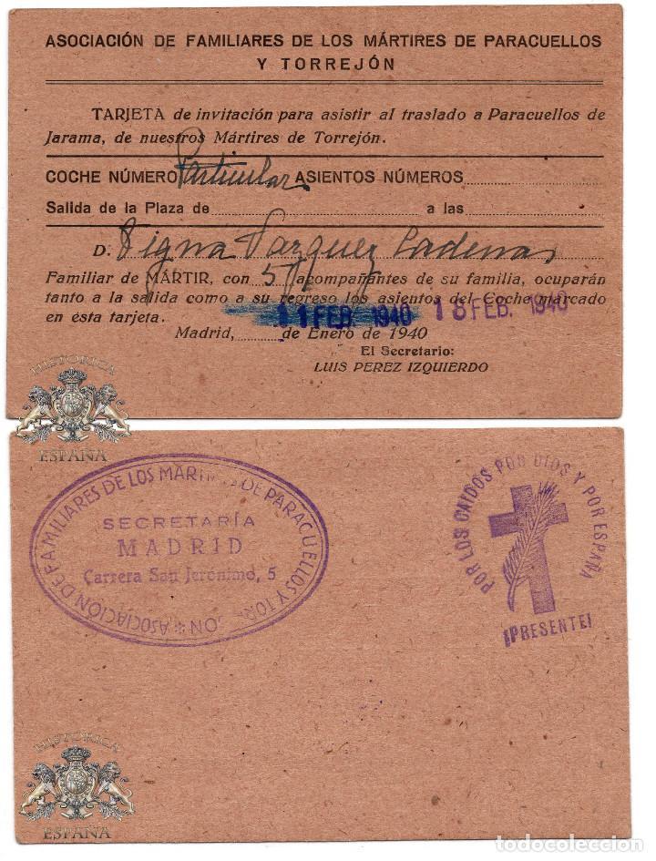 TRARJETA DE INVITACIÓN PARA ASISTIR AL TRASLADO A PARACUELLOS DE JARAMA, MÁRTIRES DE TORREJÓN. 1940 (Militar - Propaganda y Documentos)