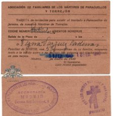 Militaria: TRARJETA DE INVITACIÓN PARA ASISTIR AL TRASLADO A PARACUELLOS DE JARAMA, MÁRTIRES DE TORREJÓN. 1940. Lote 86509796