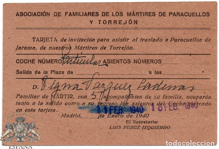 Militaria: TRARJETA DE INVITACIÓN PARA ASISTIR AL TRASLADO A PARACUELLOS DE JARAMA, MÁRTIRES DE TORREJÓN. 1940 - Foto 2 - 86509796