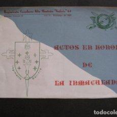 Militaria: PROGRAMA ACTOS EN HONOR INMACULADA - REGIMIENTO GALICIA AÑO 1969 -VER FOTOS - (V-11.007). Lote 86567160