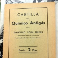 Militaria: SEVILLA,1936, CARTILLA DEL QUIMICO ANTIGAS, JUNTA DE DE DEFENSA ANTIAEREA DE SEVILLA,46 PAGINAS. Lote 86605640