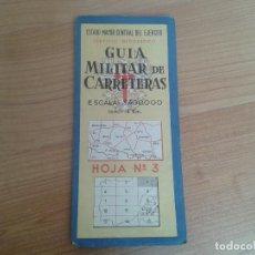 Militaria: GUÍA MILITAR DE CARRETERAS - HOJA Nº 3 -- ESC. 1CM = 4KM - ESTADO MAYOR DEL EJÉRCITO ESPAÑOL - 1959. Lote 87364488