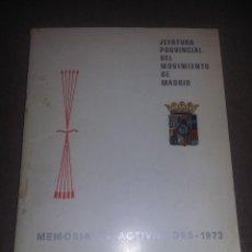 Militaria: MEMORIA DE ACTIVIDADES 1973 (JEFATURA PROVINCIAL DEL MOVIMIENTO MADRID) MUY RARO REF. EST. 147. Lote 88985300